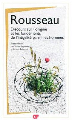 Discours sur l'origine et les fondements de l'inégalité parmi les hommes - Jean-Jacques ROUSSEAU dans Philosophie discours-sur-l-origine-et-les-fondements-de-l-inegalite-parmi-les-hommes-130112